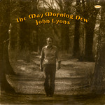 John Lyons: The May Morning Dew (Topic 12TS248)