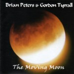 Brian Peters & Gordon Tyrrall: The Moving Moon (Gaho GAH CD 03)