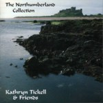 Kathryn Tickell & Friends: The Northumberland Collection (Park PRKCD 42)