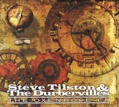 Steve Tilston & The Durbervilles: The Oxenhope EP (Splid CD009)