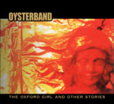 Oysterband: The Oxford Girl and Other Stories (Running Man RMCD6)