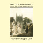 Magpie Lane: The Oxford Ramble (Beautiful Jo BEJOCD-3)