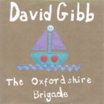 David Gibb: The Oxfordshire Brigade (promo CD single)