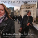 Liz Giddings & Roger Digby: The Passing Moment (Hoppits HOP009CD)