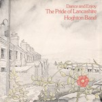 Hoghton Band: The Pride of Lancashire (Fellside FE028)