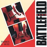 Battlefield Band: There's a Buzz (Temple COMD2007)