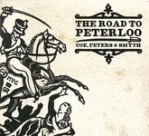 Coe, Peters & Smyth: The Road to Peterloo (Backshift BASHCD 65)
