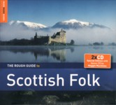 The Rough Guide to Scottish Folk (World Music RGNET 1235 CD)