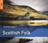 The Rough Guide to Scottish Folk (World Music RGNET 1368 CD)