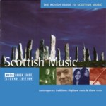 The Rough Guide to Scottish Music (World Music RGNET 1110 CD)