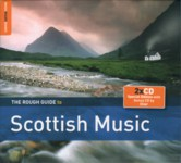 The Rough Guide to Scottish Music (World Music RGNET 1310 CD)