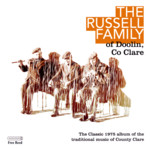 The Russell Family of Doolin, County Clare (Free Reed FCLAR 01)