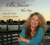 Ellen Johnson: These Days (Vocal Visions 2700)