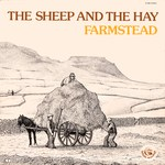 Farmstead: The Sheep and the Hay (Fellside FE005)