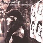 Eddi Reader: The Songs of Robert Burns (Rough Trade RTRADECD097)