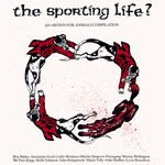The Sporting Life? (Agit-Prop PROP 6)