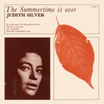 Judith Silver: The Summertime Is Over (Topic TOP92)