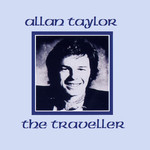 Allan Taylor: The Traveller (Rubber RUBCD026)