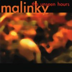Malinky: The Unseen Hours (Greentrax CDTRAX 276)