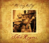 Stan Rogers: The Very Best of Stan Rogers (Borealis FCM 013D)