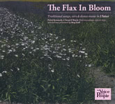 The Flax in Bloom (Topic TSCD677)