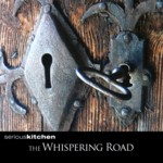 Seriouskitchen: The Whispering Road (WildGoose WGS413CD)