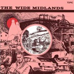The Wide Midlands (Topic 12TS210)