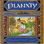 Planxty: The Woman I Loved So Well (Tara TARACD 3005)