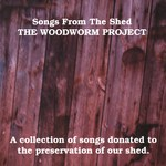 The Woodworm Project (Songs from the Shed 001)