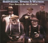 Shepheard, Spiers & Watson: They Smiled As We Cam In (Springthyme SPR 1042)