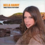 Bella Hardy: Three Pieces of My Heart (Noe)