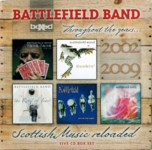 Battlefield Band: Throughout the Years: 2002-2009 (Temple TBS001)