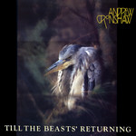 Andrew Cronshaw: Till the Beasts' Returning (Topic 12TS447)