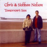 Chris & Siobhan Nelson: Tomorrow's Sun (CSN001)