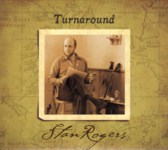Stan Rogers: Turnaround (Borealis BCD215)