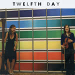 Twelfth Day: Twelfth Day (own label)