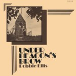 Robbie Ellis: Under Beacon's Brow (Fellside FE008)