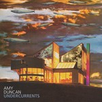 Amy Duncan: Undercurrents (Filly FILLY001)
