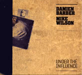 Damien Barber, Mike Wilson: Under the Influence (Demon Barber Sounds DBS002)