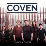 Coven: Unholy Choir (own label COVENCD01)