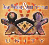 Dave Webber & Anni Fentiman: Unity (Old and New Traditon ONTCD2061)