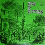 Martin Carter: Ups & Downs (Traditional Sound TSR 012)