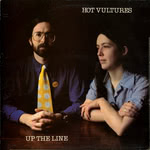 Hot Vultures: Up the Line (Plant Life PLR018)