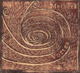 Methera: Vortex (Methera TET003)
