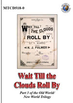 Wait Till the Clouds Roll By (Musical Traditions MTCD518-0)