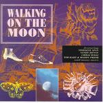 Walking on the Moon (Mooncrest CREST CD 001)