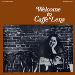 Welcome to Caffe Lena (Biograph BLP-12046)