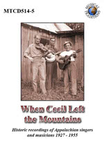 When Cecil Left the Mountains (Musical Traditions MTCD514/5)