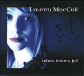 Lauren MacColl: When Leaves Fall (Make Believe MBR1CD)