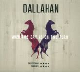 Dallahan: When the Day Is on the Turn (Dallahan DLHN002)